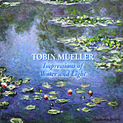 Album Cover: Impressions of Water & Light